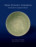 Song Dynasty Ceramics: The Ronald W. Longsdorf Collection Cover