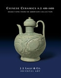 Chinese Ceramics A.D. 400–1400: Selections from an American Collection Cover
