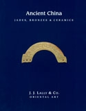 Ancient China: Jades, Bronzes & Ceramics Cover