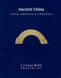Ancient China: Jades, Bronzes & Ceramics Cover