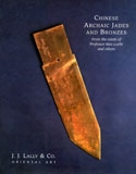 Chinese Archaic Jades and Bronzes from the Estate of Professor Max Loehr Cover