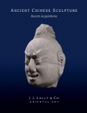 Ancient Chinese Sculpture: Recent Acquisitions Cover