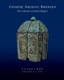 Chinese Archaic Bronzes: The Collection of Daniel Shapiro Cover