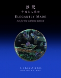 ELEGANTLY MADE: Art for the Chinese Literati Cover